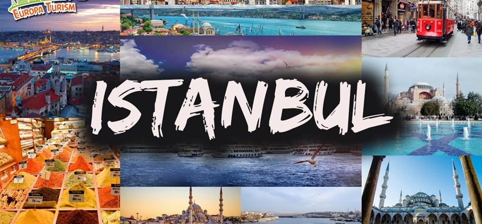 EXCURSIE DE VIS LA ISTANBUL - 5 ZILE (11 - 15.11) 2020 - 199 EUR