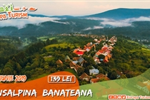 Circuit 1 zi TransAlpina Banateana • Sambata 1 Iunie •  139 Lei