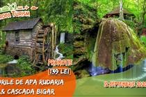 Excursie 1 ZI (Sâmbătă 12 Septembrie) - Morile de apă de la Rudăria • 139 Lei