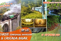 Excursie 1 ZI Semmeringul Banatean • Oravita • Anina + BONUS vizita Cascada Bigar • Sâmbătă 5 Septembrie - 139 Lei