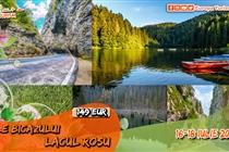 Excursie de VIS • 3 zile • Cheile Bicazului • Lacul Rosu • Vineri 16 Iulie -  Duminica 18 Iulie - 149 Eur. Plecare din Timisoara si Arad