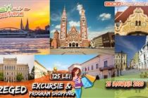 Excursie  Szeged 1 zi (Sambata 25 ianuarie 2020) - 125 Lei