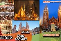Excursie & Targ de Craciun Szeged 1 zi (Sambata 14.12) - 119 Lei