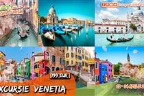 Excursie Venetia • 3 zile (Vineri 1 - Duminica 3 Octombrie) • 199 Eur • Plecare din Timisoara si Arad