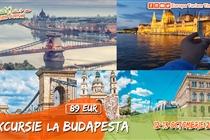 Excursie la Budapesta 2 zile • Sambata 12 Octombrie •  Duminica 13 Octombrie •  ACUM DOAR 89 EUR